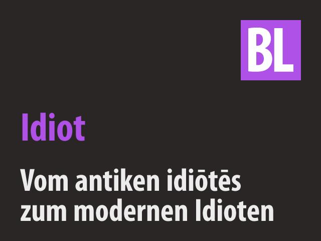 Bildergebnis für idiotes