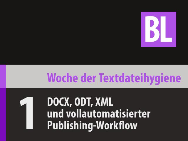 Vom Manuskript als Word-Datei zum vollautomatischen Publishing (WTH‑01)